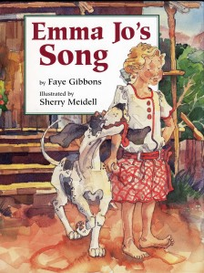 """""""Emma Jo's Song"""" by Faye Gibbons illustrated by Sherry Meidell"""